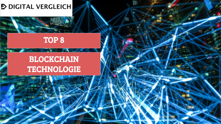 Top 8 Blockchain Technologien