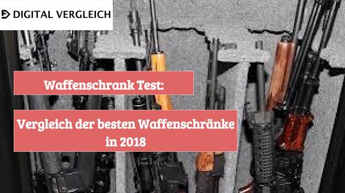 Waffenschrank Test Vergleich der besten Waffenschränke in 2018