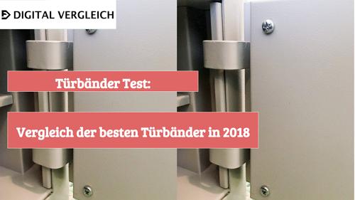 Türbänder Test Vergleich der besten Türbänder in 2018