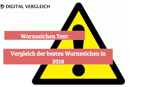 Warnzeichen Test Vergleich der besten Warnzeichen in 2018