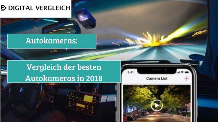 Autokameras:  Vergleich der besten Autokameras in 2018