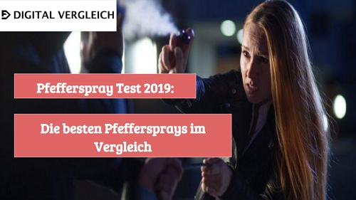 Pfefferspray Test 2019